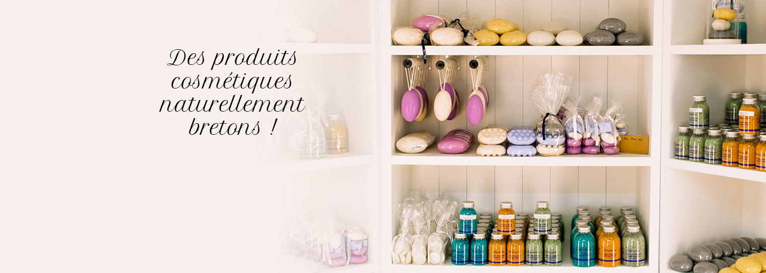 Des produits cosmétiques naturellement bretons !